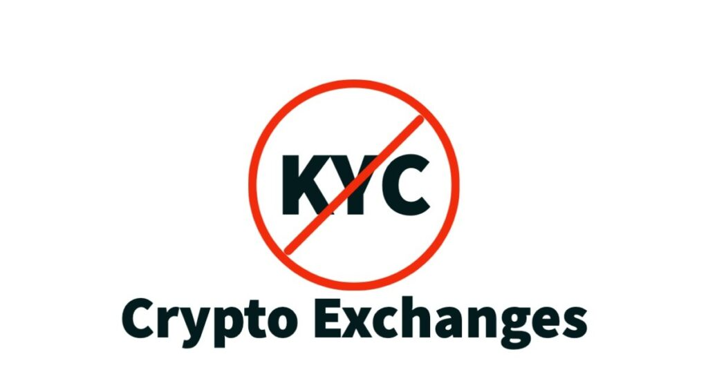Crypto Exchanges Without KYC