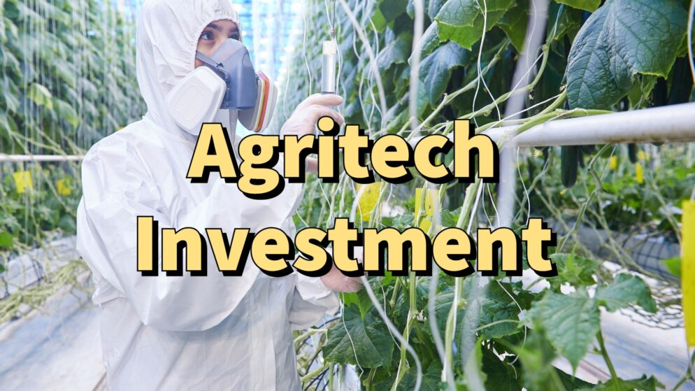 Agritech Investment