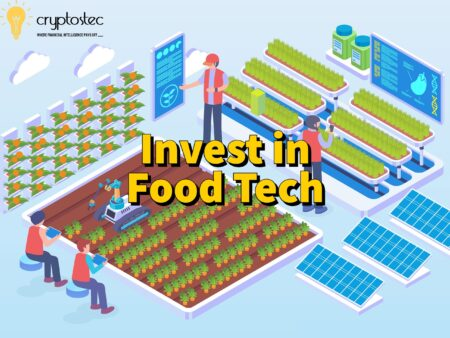 Food Tech Investment- The Complete Guide