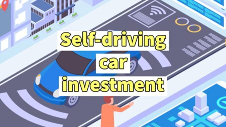 Self-driving car stocks – The Complete investment Guide