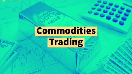 Commodities Trading: The complete guide